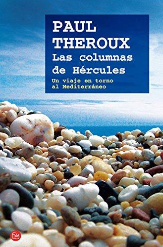 Las columnas de Hércules por Paul Theroux