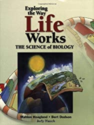 Exploring The Way Life Works: The Science of Biology by Mahlon B. Hoagland (2001-02-15)