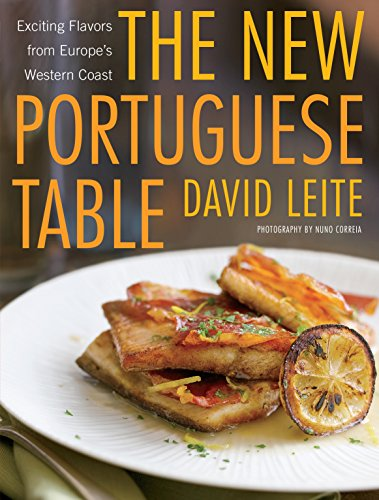The New Portuguese Table: Exciting Flavors from Europe's Western Coast por David Leite