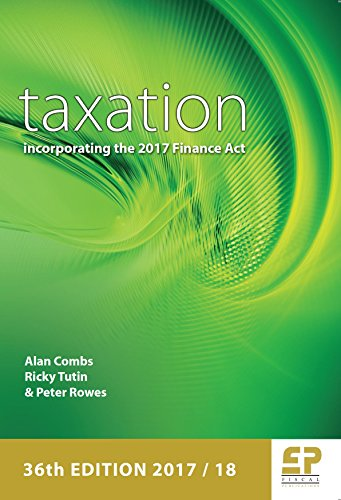 Taxation - Incorporating the 2017 Finance Act 2017/18