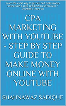cpa marketing with youtube   step by step guide to make