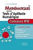 Les mathématiques pour les tests d'aptitude numérique : Concours IFSI
