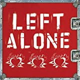 Songtexte von Left Alone - Left Alone
