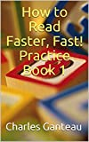 How to Read Faster, Fast! Practice Book 1 (English Edition)