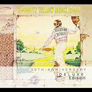Goodbye Yellow Brick Road (30th Anniversary Deluxe Edition)