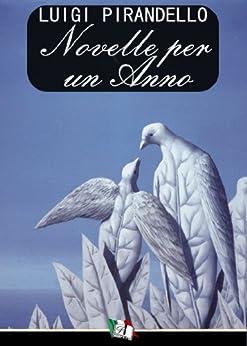Novelle per un anno (Italian Edition) par [Pirandello, Luigi]