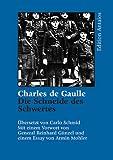 Die Schneide des Schwertes - Charles de Gaulle