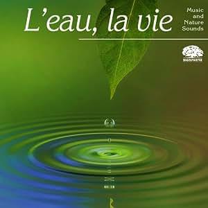Biosphère - Compilations WWF - L'eau la vie