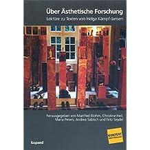 Ästhetische Forschung: Lektüre zu Texten von Helga Kampf-Jansen (Kontext Kunstpädagogik)