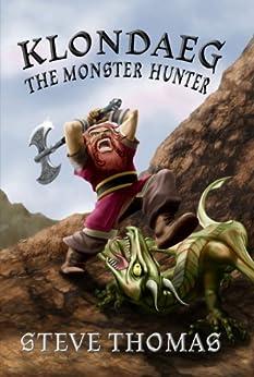 Klondaeg The Monster Hunter by [Thomas, Steve]
