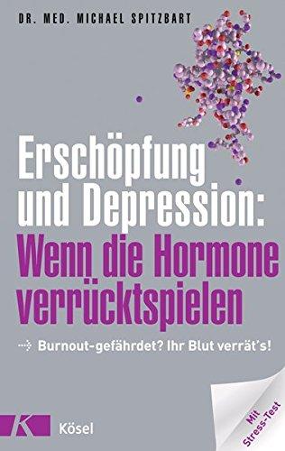 Erschöpfung und Depression: Wenn die Hormone verrücktspielen: