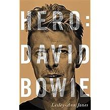 Hero: David Bowie (Libros Singulares (Ls))