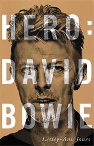 Hero: David Bowie (Libros Singulares (Ls)) por Lesley-Ann Jones