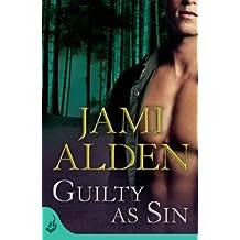 Guilty As Sin (A heart-stopping serial killer thriller) by Jami Alden (2013-07-30)