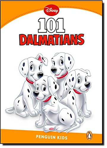 Penguin Kids 3 101 Dalmatians Reader (Pearson English Kids Readers)