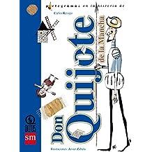 Don Quijote de la Mancha (Lecturas pictográficas)
