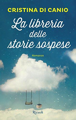 La libreria delle storie sospese (Italian Edition) eBook: di Canio ...