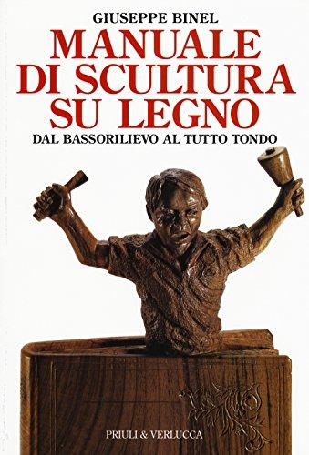 manuale-di-scultura-su-legno-dal-bassorilievo-al-tutto-tondo