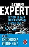Ce soir je vais tuer l'assassin de mon fils (Edition avec fin alternative) (Thrillers) (French Edition)