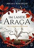 Im Lande Araga: Das Geheimnis der Elfen