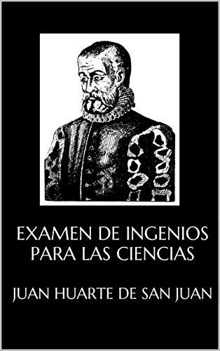 Examen de ingenios para las ciencias de [Juan Huarte de San Juan]