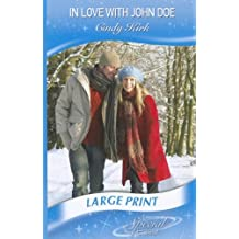 In Love with John Doe (Mills & Boon Largeprint Special Edition) by Elle Kennedy (2012-11-02)