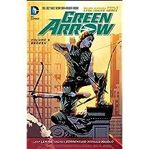 Green Arrow Vol. 6: Broken (The New 52) by Jeff Lemire (2015-05-05)
