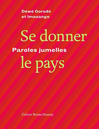 Se donner le pays : Paroles jumelles