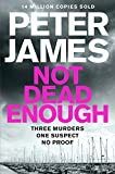 Not Dead Enough (Roy Grace) by Peter James