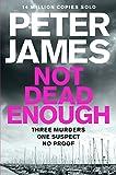 Not Dead Enough (Roy Grace) by Peter James
