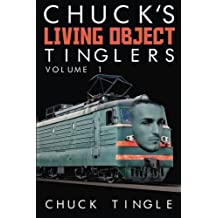 Chuck's Living Object Tinglers: Volume 1 by Dr. Chuck Tingle (2015-03-02)