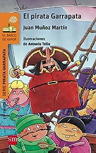 El Pirata Garrapata par  Juan Muñoz Martín