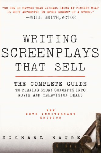 Writing Screenplays That Sell, New Twentieth Anniversary Edition: The Complete Guide to Turning Story Concepts into Movie and Television Deals (English Edition)