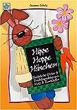 Hippe Hoppe Häschen: Fröhliche Oster- & Frühlingsdeko aus Holz & Tontöpfen - Susanne Scholz
