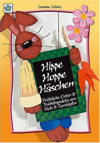 Hippe Hoppe Häschen: Fröhliche Oster- & Frühlingsdeko aus Holz & Tontöpfen