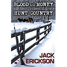 Blood and Money in Hunt Country (English Edition)