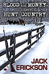 Blood and Money in the Hunt Country (English Edition)