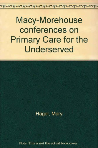 macy-morehouse-conferences-on-primary-care-for-the-underserved