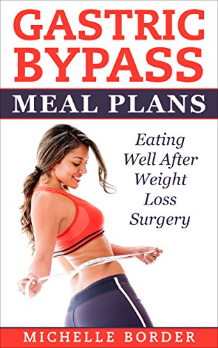 Gastric Bypass Meal Plans Ebook Michelle Border Amazon Co Uk