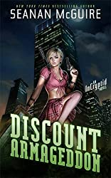 Discount Armageddon: An Incryptid Novel (Incryptid 1) by Seanan McGuire (2014-04-03)