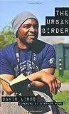 The Urban Birder by Lindo, David ( 2011 )