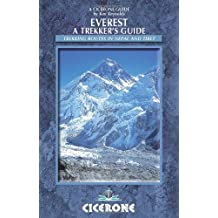 Everest: A Trekker's Guide: Trekking routes in Nepal and Tibet (Cicerone Guides) by Kev Reynolds (2012-02-15)