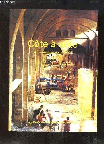 Côte à côte, art contemporain du Brésil : Exposition du 27 octobre 2001 au 20 janvier 2002, Bordeaux, CAPC-Musée d'art contemporain de Bordeaux