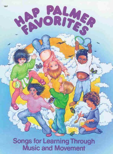 Hap Palmer Favorites: Songs For Learning Through Music and Movement (English Edition)
