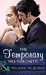 The Temporary Mrs Marchetti (Mills & Boon Modern)