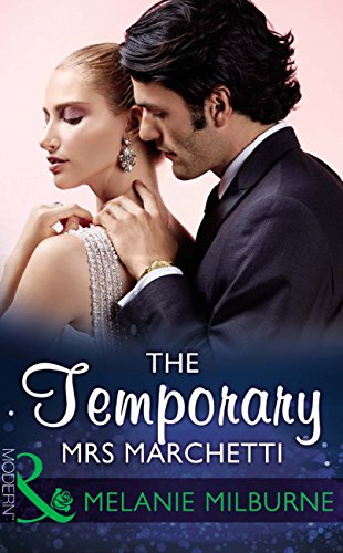 the-temporary-mrs-marchetti-mills-boon-modern