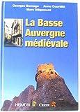 "Afficher ""Basse auvergne medievale (La)"""