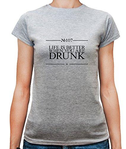 T-shirt da donna con Life Is Better When You Are Drunk Funny Slogan Phrase stampa. Girocollo. X-Large, Grigio