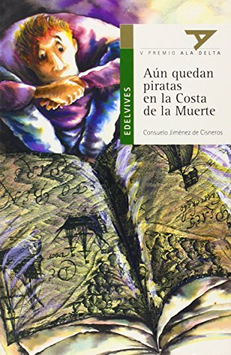 Aun quedan piratas en la costa de la muerte/ Pirates off the Coast of Death (Ala Delta Verde) por Consuelo Jimenez de Cisneros