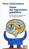 Tresor des Expressions Populaires par DesRuisseaux